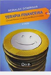 Terapia Financeira - A Educação Financei Reinaldo Domingos