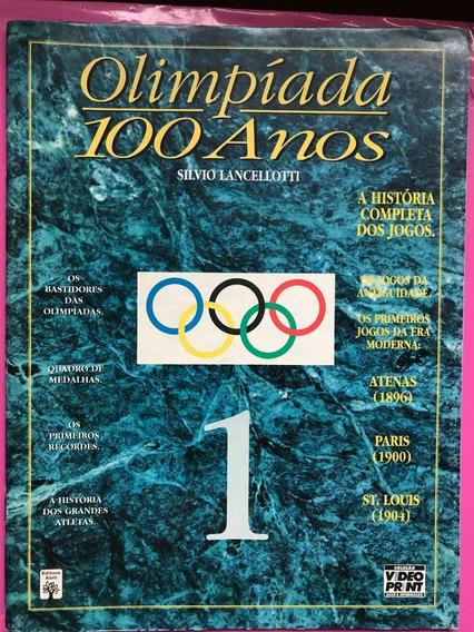 Revista De Olimpíadas 100 Anos Nº 1 + Frete Grátis