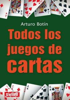 Todos Los Juegos De Cartas, Arturo Botin, Robin Book