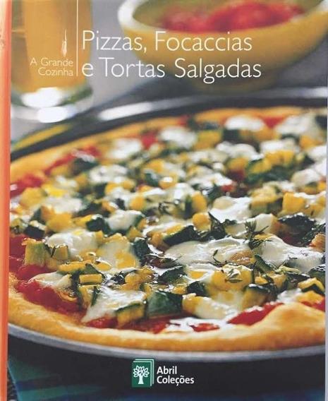 Pizzas, Focaccias E Tortas Salgadas
