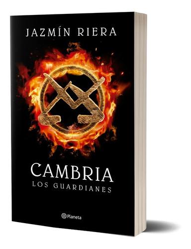 Cambria I. Los Guardianes Jazmín Riera