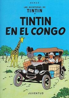Nº 2 Las Aventuras De Tintin En El Congo - Herge, Georges