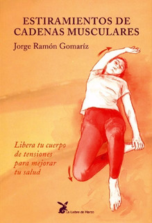 Estiramientos Cadenas Musculares, Gomariz, Liebre De Marzo