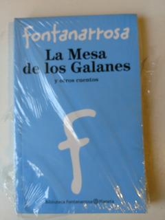 Fontanarrosa La Mesa De Los Galanes Y Otros Cuentos