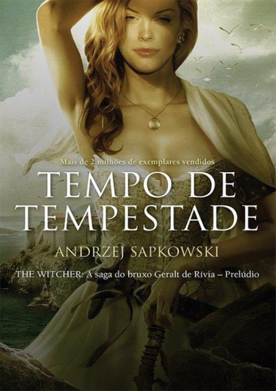 Tempo De Tempestade - The Witcher - A Saga Do Bruxo Geralt