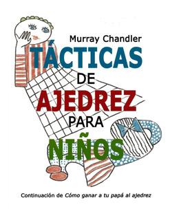 Libro Tácticas De Ajedrez Para Niños