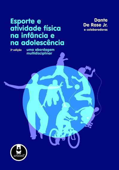 Esporte E Atividade Física Na Infância E Na Adolescência