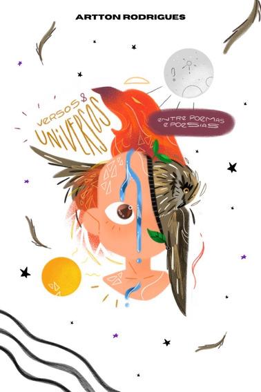 Versos & Universos Entre Poemas E Poesias