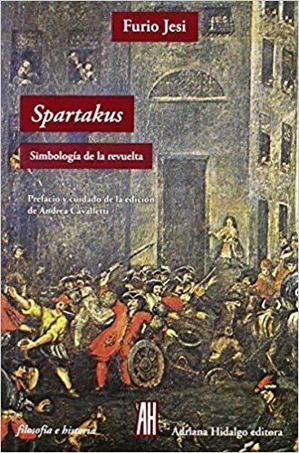 Livro: Spartacus - Simbología De La Revuelta