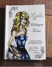 Livro Modelagem Técnica (fem./masc.) By Leila Ebele (modele)