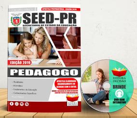 Concurso Seed Pr Pedagogo Preparatória Apostila 2019