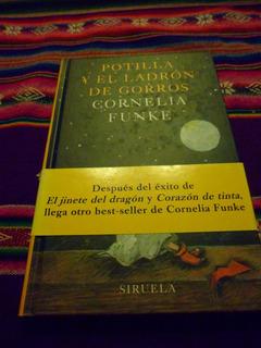 Potilla Y El Ladron De Gorros Cornelia Funke Ed Siruela