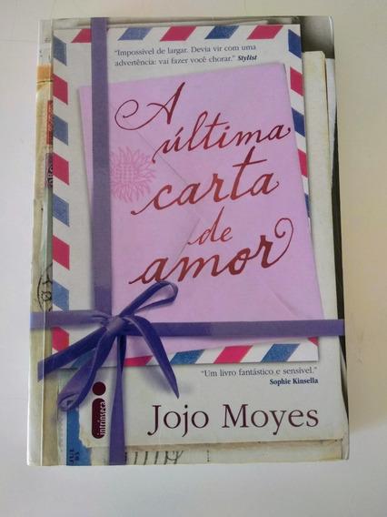 A Última Carta De Amor - Jojo Moyes _ Livro