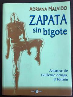 Zapata Sin Bigote. Adriana Malvido. Plaza Y Janes