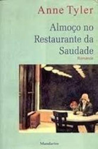 Livro Almoço No Restaurante Da Saudade Anne Tyler