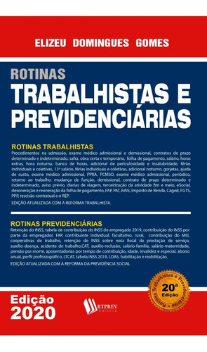 Rotinas Trabalhistas E Previdenciárias - 20ª Edição - 2020