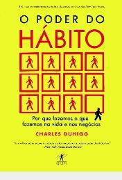 O Poder Do Hábito Charles Duhigg