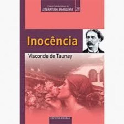 Inocência - Coleção Grandes Mestre Da Literatura Brasileira