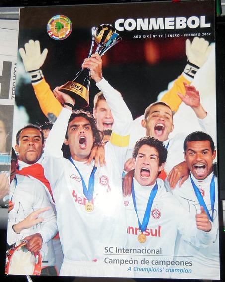 Revista Conmebol N° 99 Jan 2007 Inter Campeão Mundial 2006