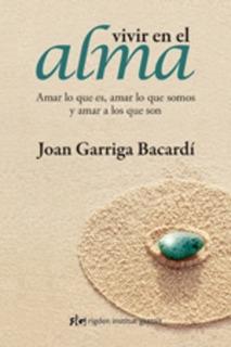 Vivir En El Alma, Joan Garriga Bacardi, Grupal
