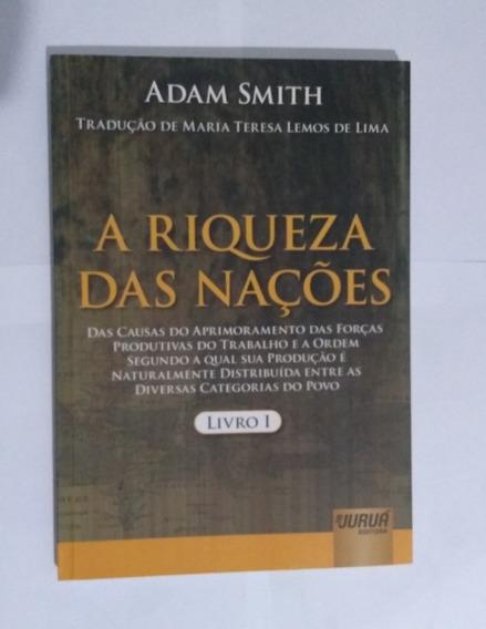 Livro A Riqueza Das Nações - Livro 1 - Adam Smith