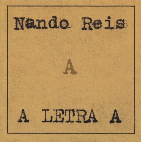 Cd Nando Reis- A Letra A (2003)
