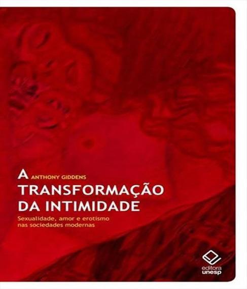 Transformacao Da Intimidade, A - 02 Ed