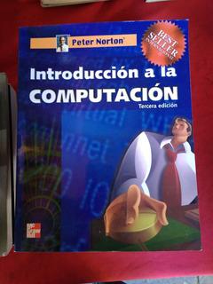 Libro Introduccion A La Computacion Peter Norton Edic 3