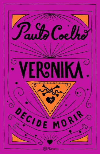 Imagen 1 de 3 de Veronika Decide Morir De Paulo Coelho - Planeta