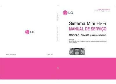 Esquema Eletrico Audio Lg Cm4320 (pdf) Frete Grátis