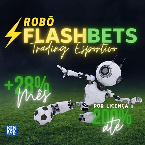 Flashbets - Robô De Trading Esportivo Bet365 + Mentoria