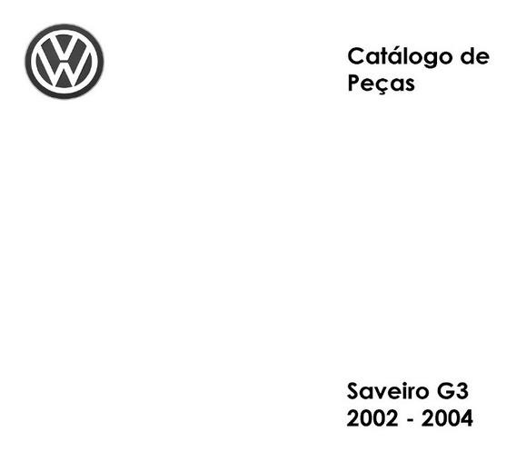 Catálogo Peças Vw Saveiro G3 Gl City 2002 - 2004 - Impresso