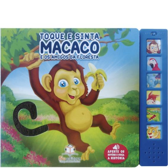 Livro Sonoro Toque E Sinta: Macaco - Blu Editora