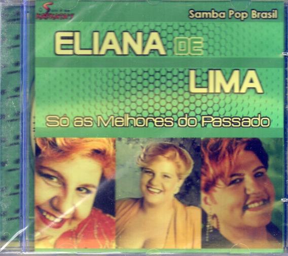 Cd Eliana De Lima Só As Melhores Do Passado Lacrado Frete 12