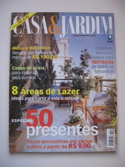 Revista Casa E Jardim - Nº 551 - Especial 50 Presentes