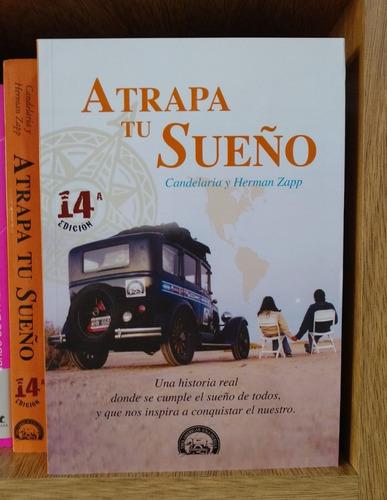 Atrapa Tu Sueño - Candelaria Y Herman Zapp - Nuevo 14° Ed.