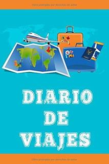 Libro : Diario De Viajes Libreta De Viaje Para Hombre O...