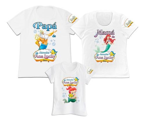 Camiseta Set 3 Familia Papa Mama Hija La Sirenita Ariel