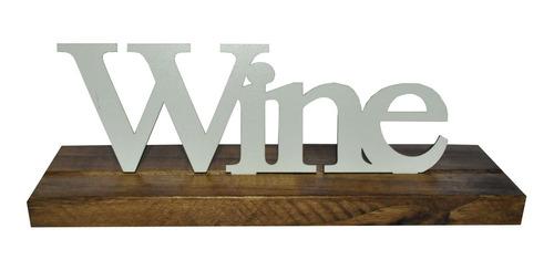Base Palavra Wine Pinus Luxo