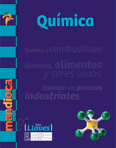Química Serie Llaves - Editorial Mandioca