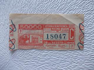 6917- Billete Loteria Nacional Nº 18047 28/08/1942