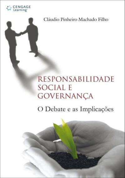 Responsabilidade Social E Governanca O Debate E As Implica