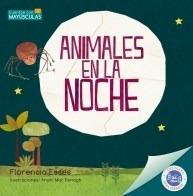 Animales En La Noche - Florencia Esses - Hola Chicos