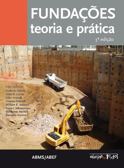 Livro - Fundações: Teoria E Prática - 3º Edição