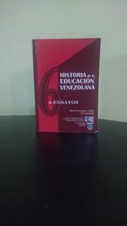 Libro: Historia De La Educación Venezolana (6 Ensayos)