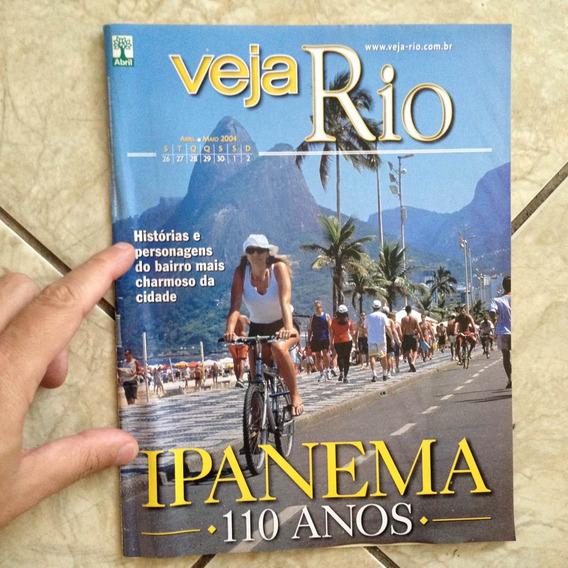 Revista Veja Rio 26.4.2004 Ipanema 110 Anos Histórias Bairro