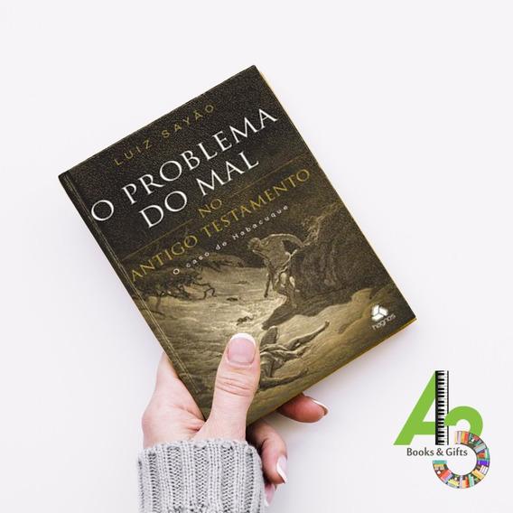 Lr10 O Problema Do Mal No Antigo Testamento - Luiz Sayão