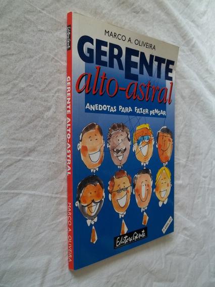 Livro - Gerente Alto Astral - Marco A. Oliveira