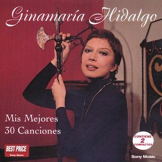 Mis 30 Mejores Cancion - Hidalgo Ginamaria (cd)