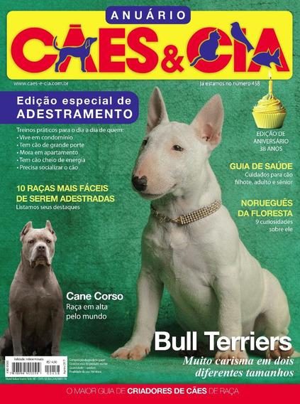 Cães & Cia 458/anuário/adestramento/bull Terrier/cane Corso/